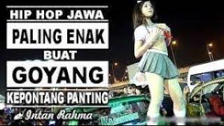 Gambar cover Hip Hop Dut Paling Enak Buat Goyang - INTAN RAHMA - KEPONTANG PANTING