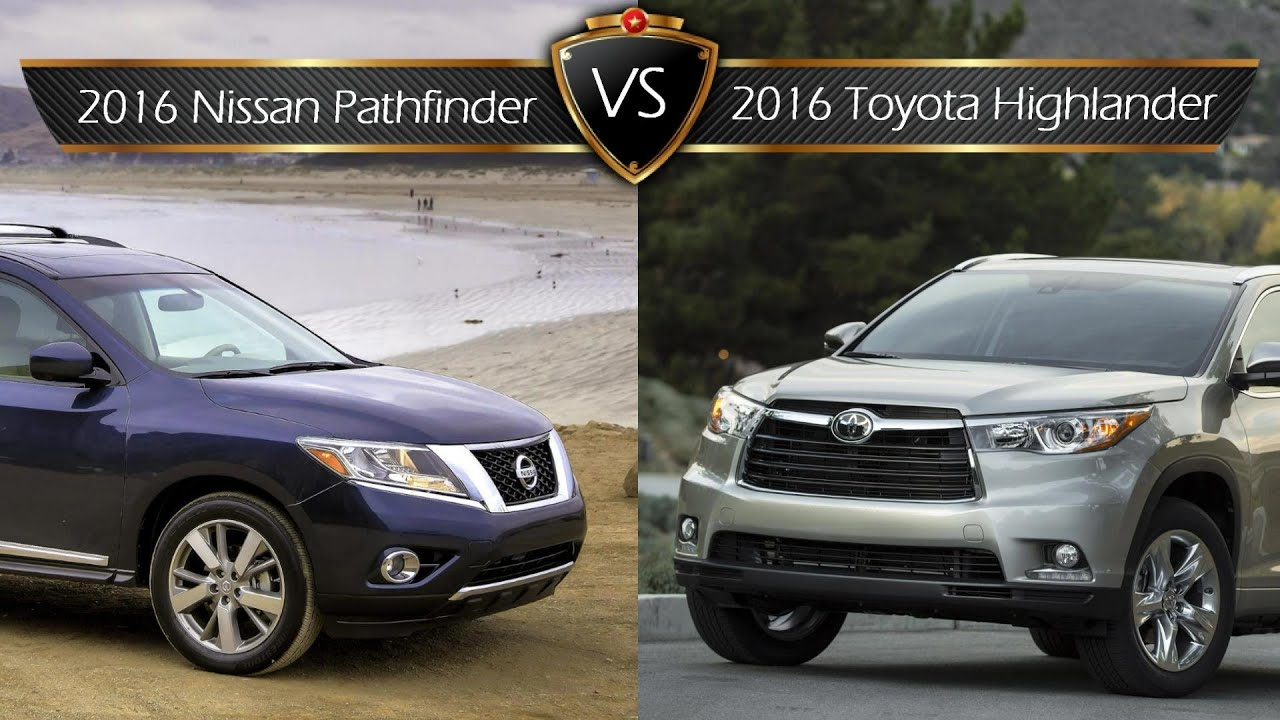 2016 toyota highlander vs nissan pathfinder by the numbers youtube. Black Bedroom Furniture Sets. Home Design Ideas