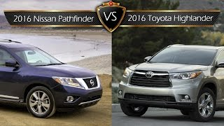 2016 Toyota Highlander vs. Nissan Pathfinder: By the Numbers