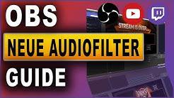 OBS Studio: Neue Audiofilter fürs Mikrofon | Tutorial (2019)