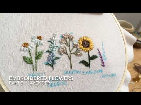Embroidered Flowers - Part 5 - Lavender