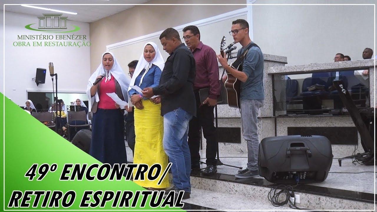 Vem Jesus, vem Jesus Maranata ora, vem Senhor Jesus - 49� Retiro Espiritual