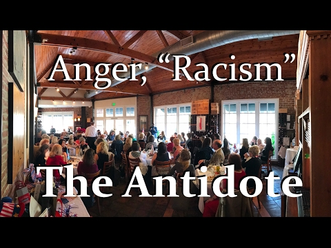 Racism an Illusion: Anger Causes You to Believe Lies. (Santa Monica Republican Women Federated)
