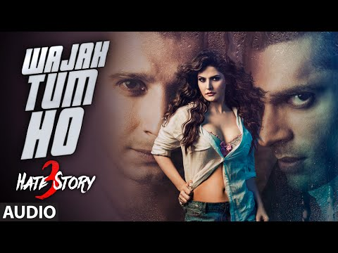 Wajah Tum Ho FULL AUDIO Song | Hate Story...