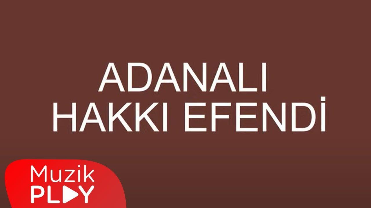 Adanalı Hakkı Efendi - Bozlak (Official Audio)