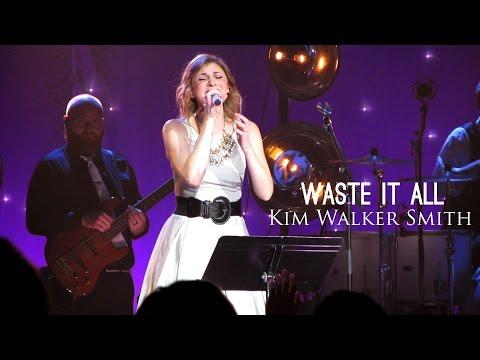 Kim Walker - Waste It All (subtitulado en español)