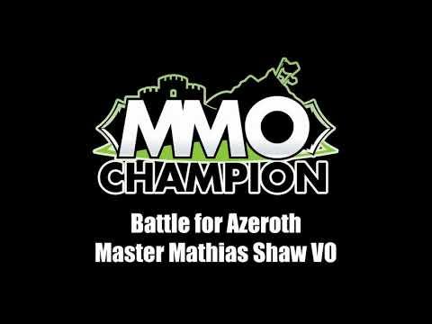 Patch 8.1.5 - Master Mathias Shaw VO