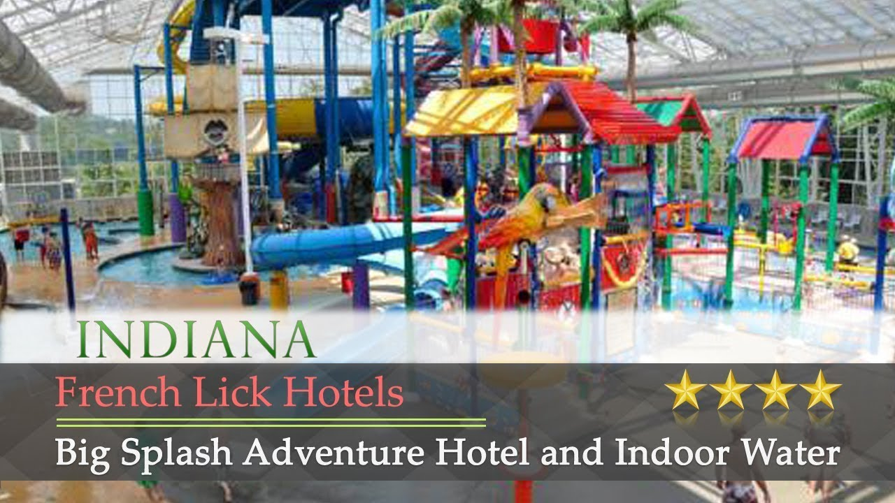 Splash Adventure Hotel And Indoor Water Park French Lick Hotels Indiana