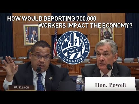 """""""How Would Deporting 700,000 Workers Impact the Economy?"""" -  Chairman Powell Answers Questions"""