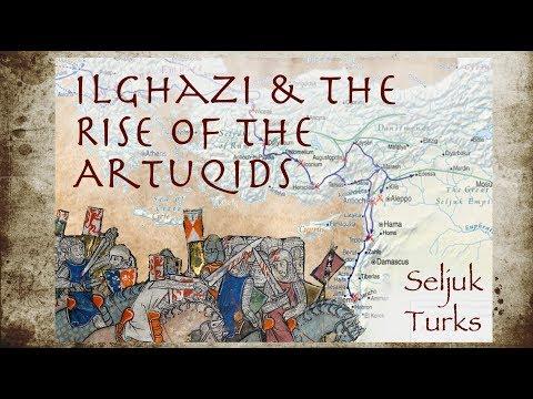 Ilghazi U0026 The Rise Of The Artuqids (1091-1122) // Seljuk Turks Documentary