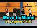 Move To Miami Enrique Iglesias Ft Pitbull Coreografia Sandunga Zumba mp3