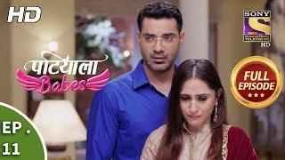 Patiala Babes - Ep 11 - Full Episode - 11th December, 2018