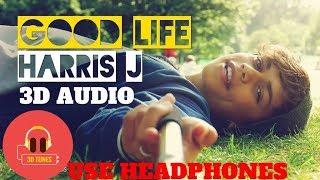 Good life || harris j 3d audio use headphones 🎧