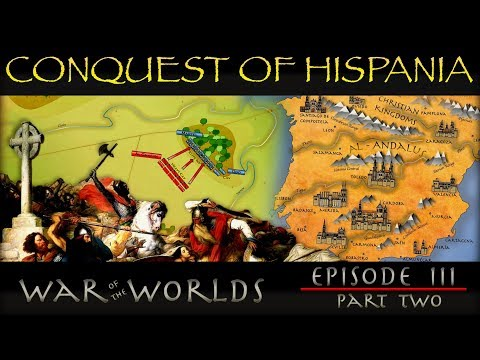 The Conquest of Hispania & Battle of Tours - The Moors of Andalusia - EP 3 P 2 WOTW