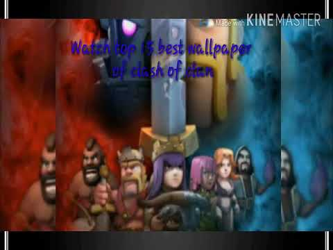 Clash Of Clan Top 15 Best Wallpaper For Mobile