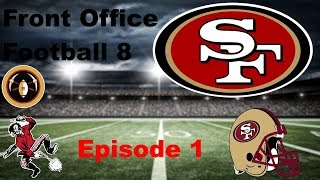 Front Office Football 8 Part 1-The First Season