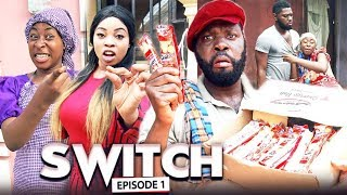 SWITCH Chapter 1 - LATEST 2019 NIGERIAN NOLLYWOOD MOVIES