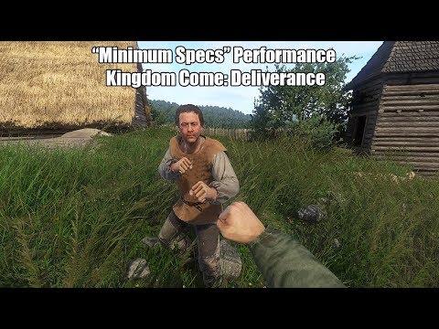 "Kingdom Come Deliverance Vs It's Own ""Minimum System Requirements"""