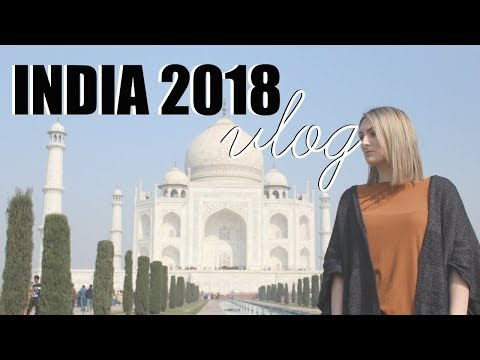 India Vlog 2018 | Ludhiana, Taj Mahal, Attending a Wedding