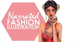 Fashion Illustration - My Complete Narrated Process (Part 2)
