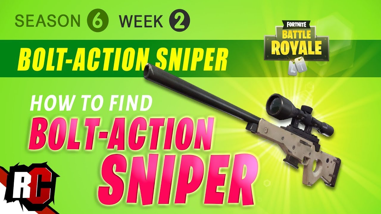 How To Find Bolt Action Sniper Rifle In Fortnite Week 2 Season 6 Tips Strategy Youtube