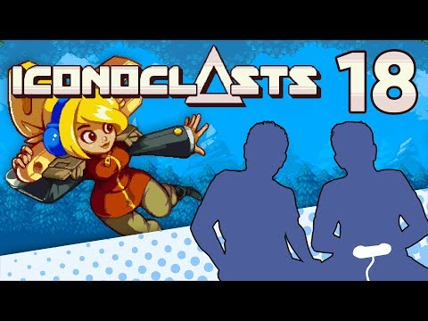 Iconoclasts - PART 18 - Yatta!! - Let's Game It Out  