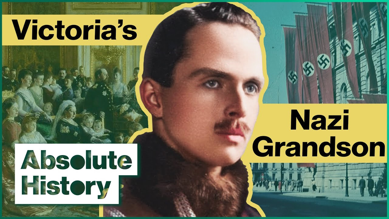 Download How Queen Victoria's Grandson Became Hitler's Favourite   Absolute History