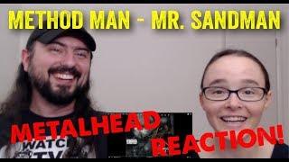 Mr. Sandman - Method Man (REACTION! by metalheads)