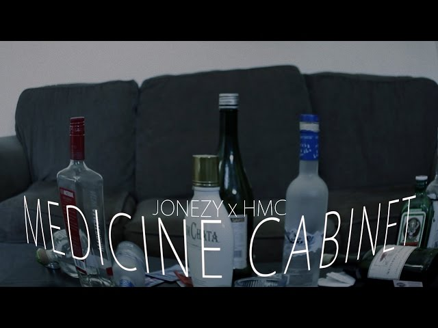 Jonezy x HMC- Medicine Cabinet