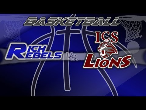 BASKETBALL: Rich @ ICS Lions