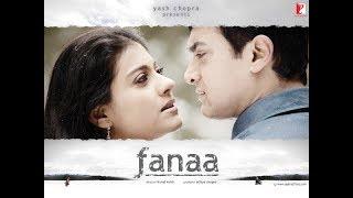 Fanaa Movie Trailer -Aamir Khan -Kajol Devgan -Rishi Kapoor