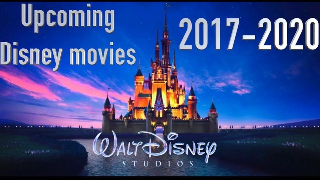 New Upcoming Disney Movies In 2019 2020 Youtube