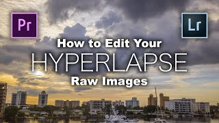 How to Edit Your DJI Mavic 2 AERIAL HYPERLAPSE Raw Images