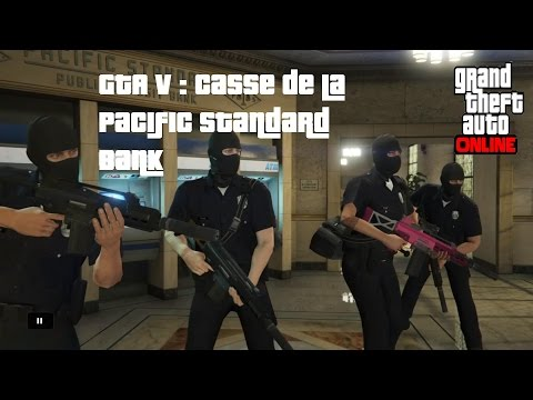 GTA V Braquages : Casse Pacific Standard Bank (Phase Finale) (PS4)