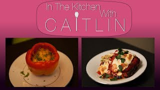 Itkwc Double Feature: Fiesta Peppers W/ Rance Wright & Eggplant Lasagna W/ Camille Theobald