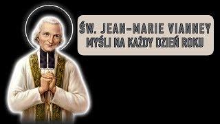 św. Jan Maria Vianney: myśli na każdy dzień - 16 września.