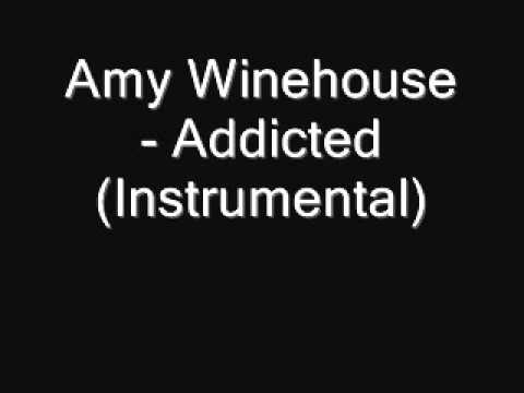 Amy Winehouse - Addicted (Instrumental) [Download]