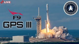SpaceX GPS III Launch | LIVE