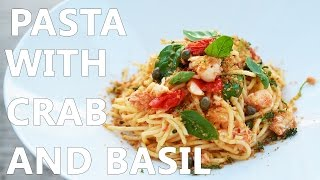 Pasta With Crab And Basil