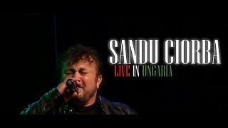 Sandu Ciorba - EXCLUSIVE Live Concert (Kömlő - UNGARIA) OFFICIAL VIDEO©® All rights reserved