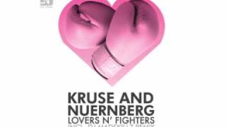 Kruse and Nuernberg - Lovers N Fighters (Original Mix)