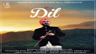 DIL Full Audio Song Harjas Dhillon New Punjabi Song 2018 HAAਣੀ Records