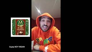 Dirty O: Dope Boy Vegan Episode 2