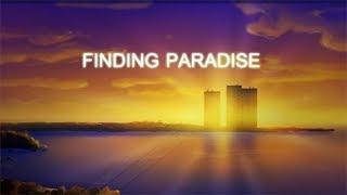 СТАРЫЕ ЗНАКОМЫЕ ► Finding Paradise #1