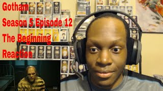 Gotham Season 5 Episode 12 The Beginning Reaction