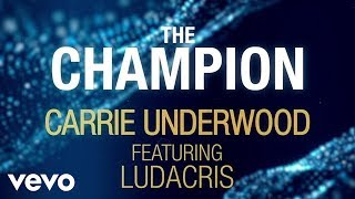 carrie underwood   the champion official lyric video ft ludacris