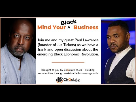 Mind Your Own Black Business - with Paul Lawrence