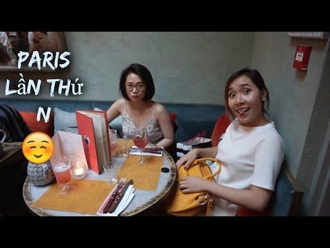 Đi ăn uống, shopping ở Paris again 😄😄