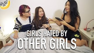Girls Hated By Other Girls