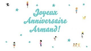 Joyeux Anniversaire Armand